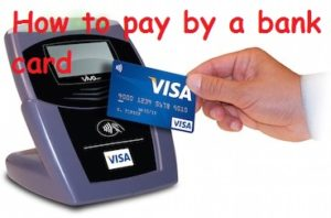 How to pay by a bank card