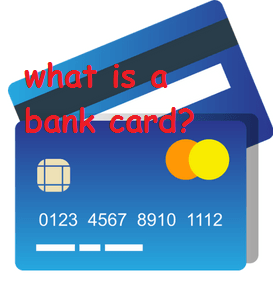 what is a bank card